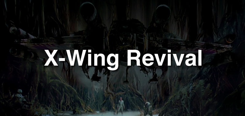 X-Wing Revival